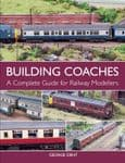 97689 Building Coaches - A complete guide for Railway Modellers
