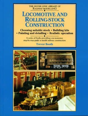 Silver Link Publishing 9781857940381 Locomotive & Rolling Stock Construction